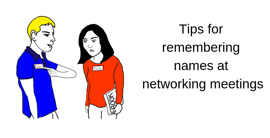 How to remember names at networking meetings