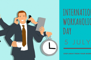 International-workaholic-day-5-July-Learning-Insight