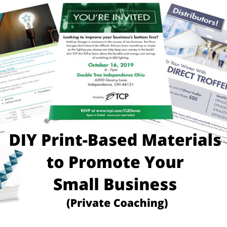 DIY Print-Based Materials to Promote Your Small Business